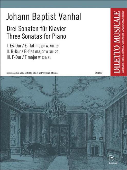 Vanhal, 3 Sonatas for Piano [Dob:DM1513]