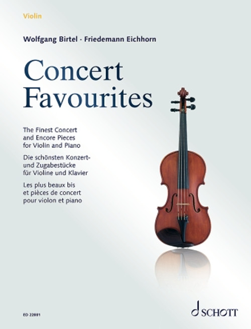 Concert Favorites The Finest Concert & Encore Pieces for Violin and Piano