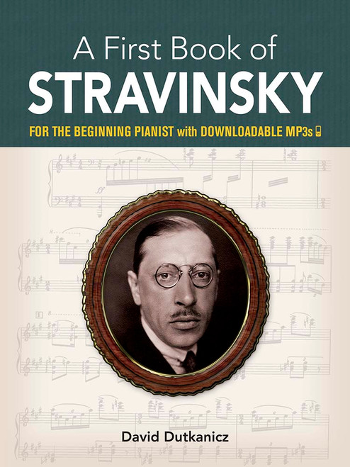 Dutkanicz: A First Book of Stravinsky: for the Beginning Pianist With Downloadable MP3s[P]