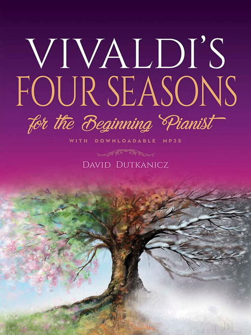 Dutkanicz: Vivaldi's Four Seasons for the Beginning Pianist: With Downloadable MP3s