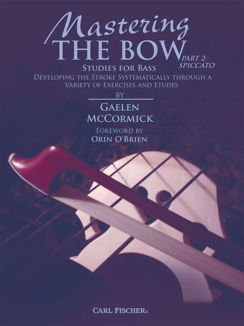 Mastering the Bow (Part 2: Spiccato)[CF:BF113]
