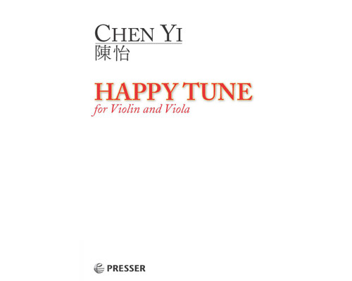Chen Yi: Happy Tune for Violin and Viola[CF:114-41973]
