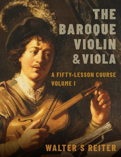 The Baroque Violin & Viola, vol. I : A Fifty-Lesson Course[OX:X922702]