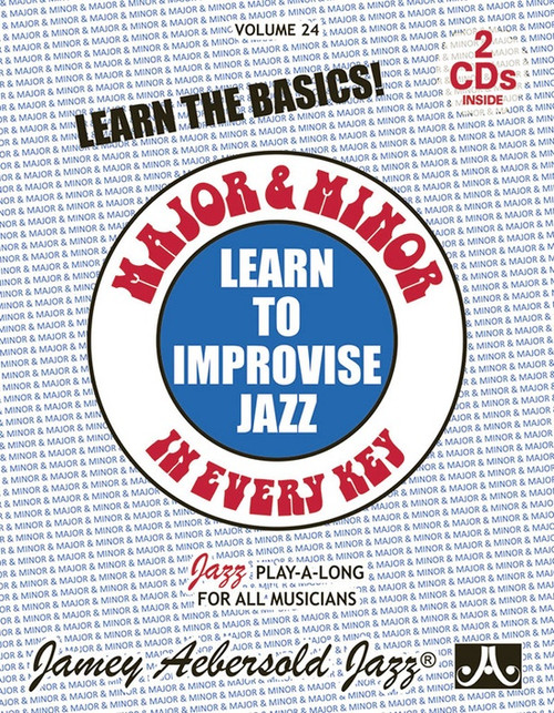 Jamey Aebersold Jazz, Volume 24: Learn to Improvise Jazz-Major & Minor in Every Key [Alf:24-V24DS]