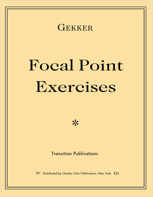 Gekker, Focal Point Exercises [Colin:TP7]