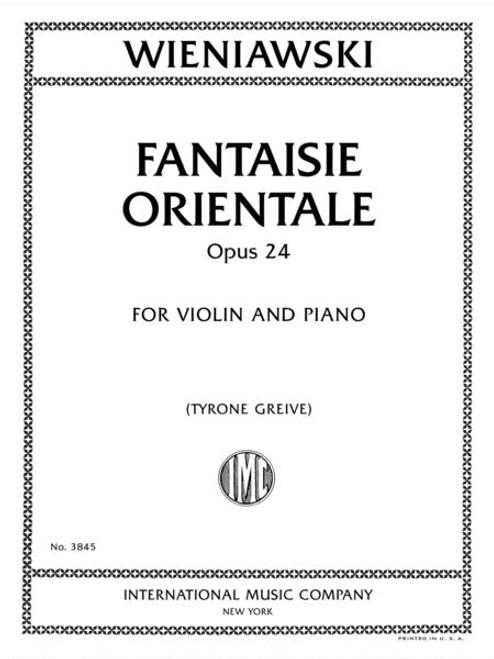 Wieniawski: Fantaisie Orientale, Op. 24, for Violin and Piano [Int:3845]
