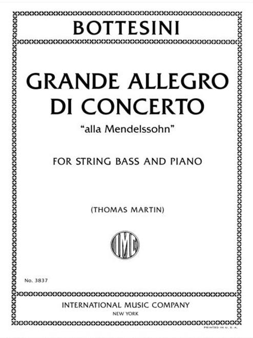 """Bottesini: Grande Allegro di Concerto """"alla Mendelssohn"""" for String Bass and Piano[Int:3837]"""