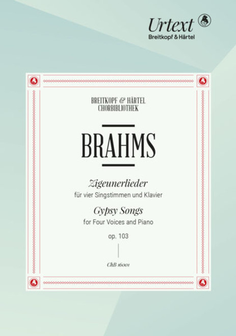 Brahms, Gypsy Songs for Four Voices and Piano [ChB16001-00]