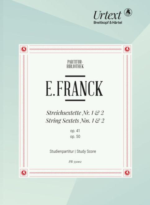 Franck, String Sextets No. 1&2