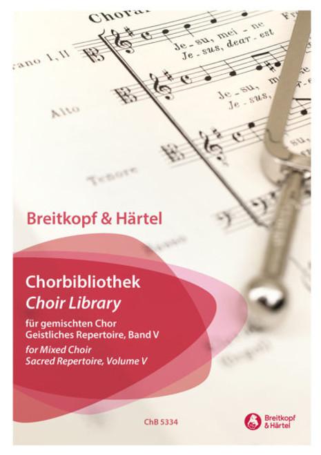 Choir Library for Mixed Choir Vol. 5[ChB5334-00]
