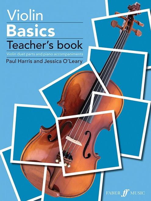 Harris and O'Leary, Violin Basics Teacher's Book [Alf:057154181X]