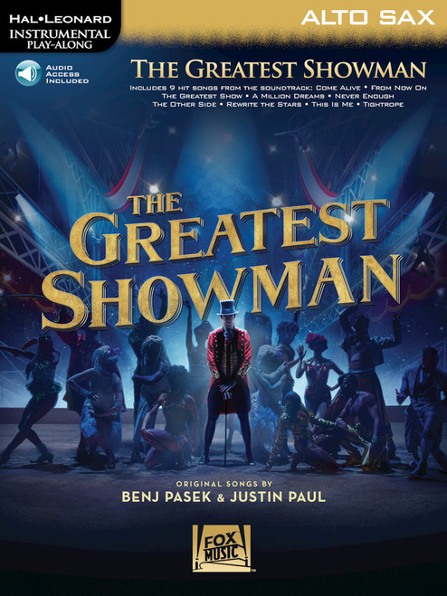 The Greatest Showman Instrumental Play-Along Series for Alto Sax [HL:00277391]