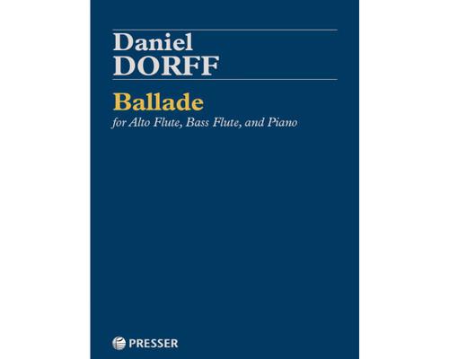 Dorff, Ballade for Alto Flute, Bass Flute, and Piano [CF:114-42231]