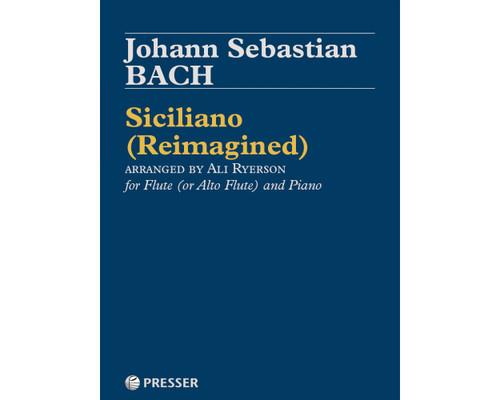 Bach, Siciliano (Reimagined) for Flute (or Alto Flute) and Piano [CF:144-40731]