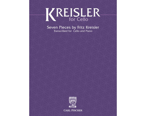 Kreisler, Seven Pieces Transcribed for Cello and Piano [CF:BF138]