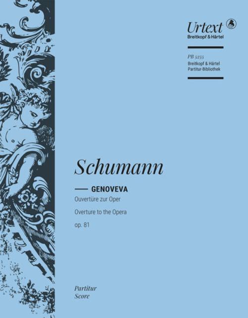 Schumann, Overture to Genoveva, op. 81 [Breit:PB5549]