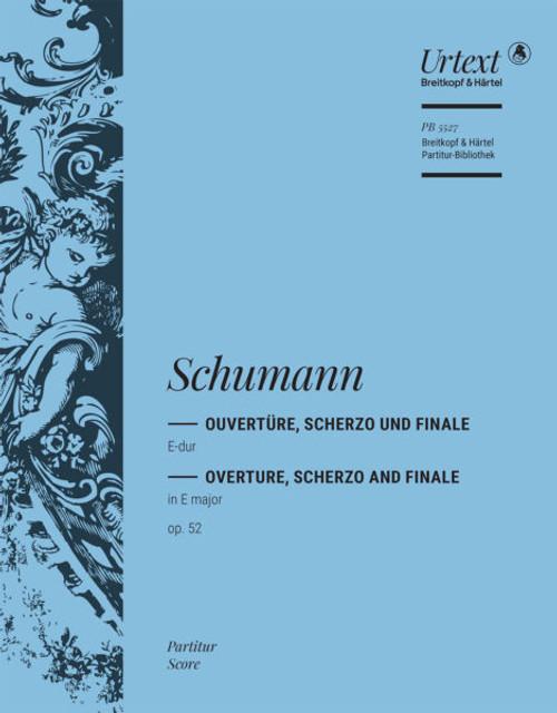 Schumann, Overture, Scherzo, and Finale in E major, op. 52 [Breit:PB5544]