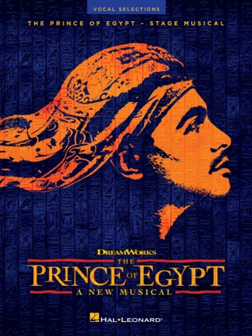 The Prince of Egypt: A New Musical Vocal Selections [HL:349316]