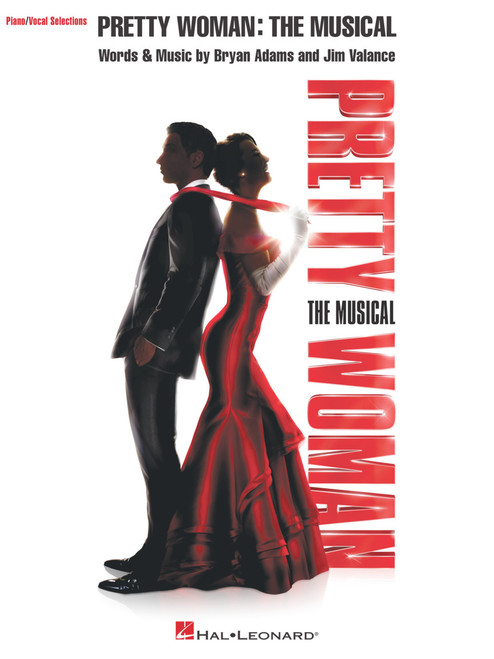 Pretty Woman: The Musical Piano/Vocal Selections