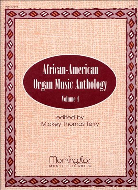 African-American Organ Music Anthology Vol 4 [MSM:10-548]