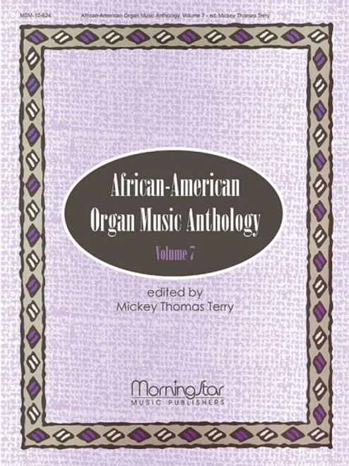 African-American Organ Music Anthology Vol. 7 [MSM:10-624]