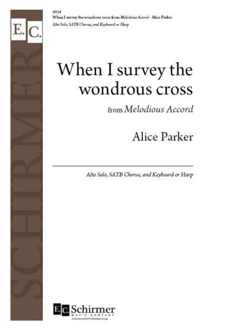 Parker, When I survey the wondrous cross [ECS:8954]