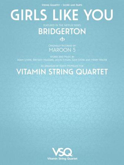 "Girls Like You - Featured in the Netflix Series ""Bridgerton"" for String Quartet [HL.00364636]"