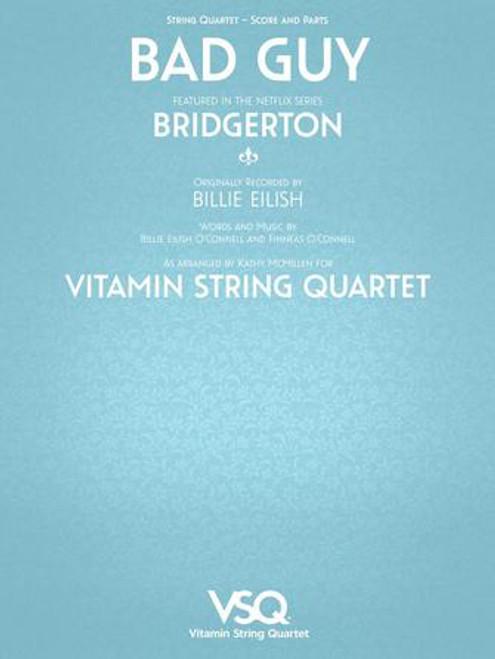 "Bad Guy - Featured in the Netflix Series ""Bridgerton"" for String Quartet [HL.00364635]"