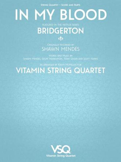 "In My Blood - Featured in the Netflix Series ""Bridgerton"" for String Quartet [HL.00364634]"