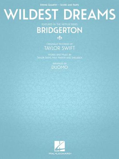 "Wildest Dreams - Featured in the Netflix Series ""Bridgerton"" for String Quartet [HL.00364638]"