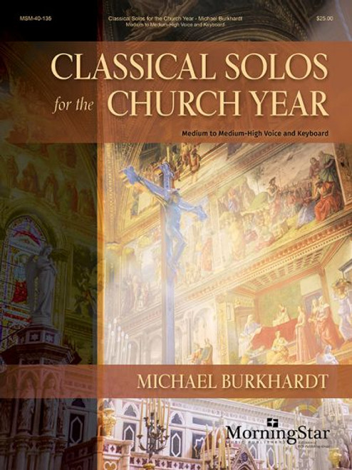 Burkhardt, Classical Solos for the Church Year [MSM:40-135]