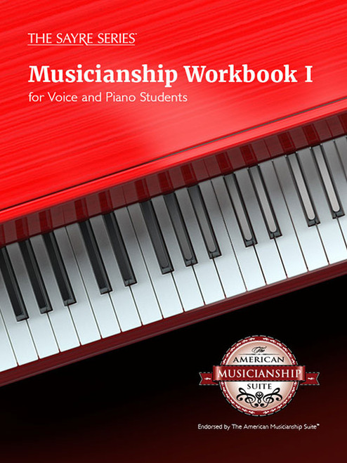 Musicianship Workbook I for Voice or Piano [Sayre Series]