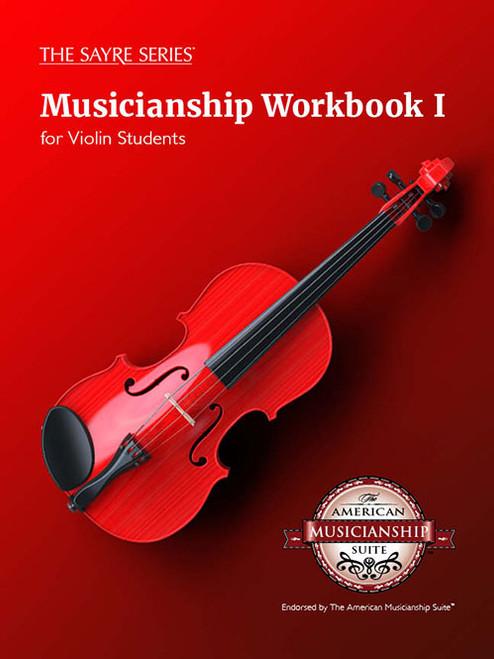 Musicianship Workbook I for Violin Students [Sayre Series]