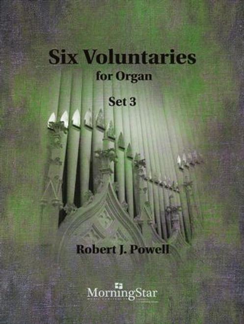 Powell, Six Voluntaries for Organ [MSM: 10-046]