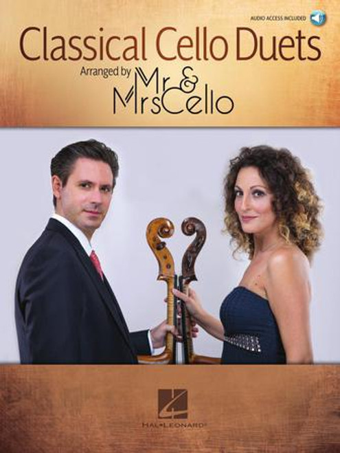 Classical Cello Duets arr. by Mr. & Mrs. Cello [HL:369085]