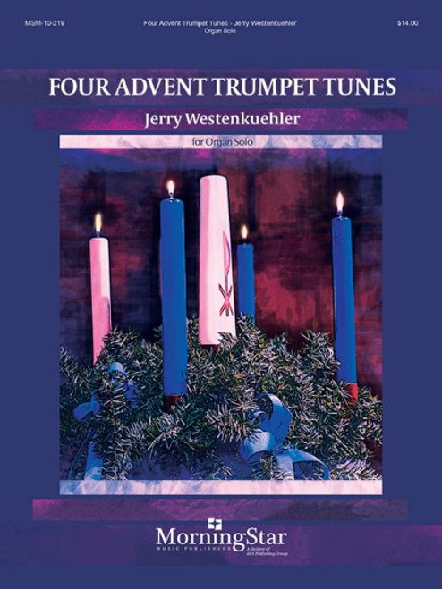 Westenkuehler, Four Advent Trumpet Tunes [MSM:10-219]