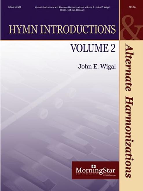 Wigal, Hymn Introductions Vol. 2 [MSM:10-389]