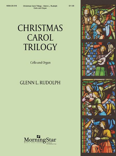 Rudolph, Christmas Carol Trilogy for Cello and Organ [MSM:20-018]