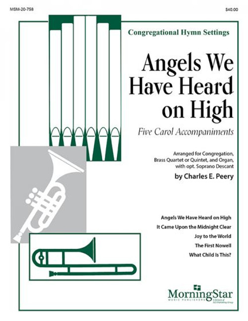 Peery, Angels We Have Heard on High: Five Carol Accompaniments [MSM:20-758]