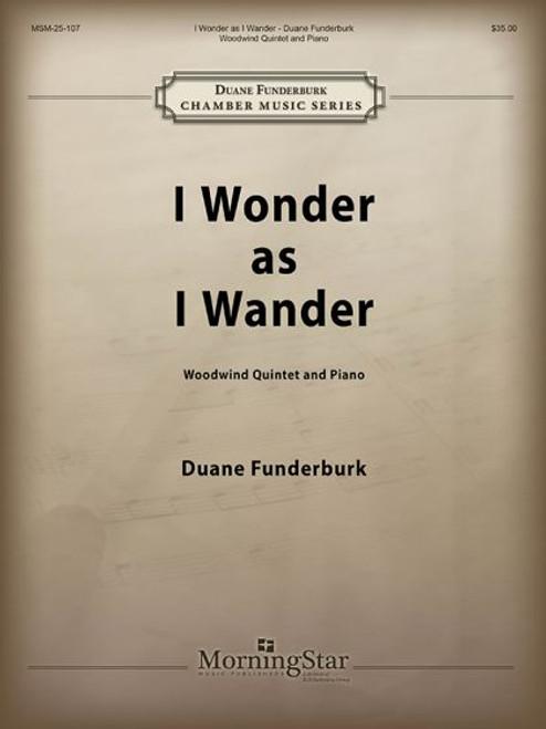 Funderburk, I Wonder as I Wander [MSM:25-107]