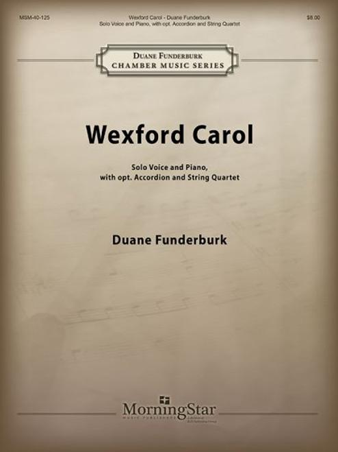 Funderburk, Wexford Carol [MSM:40-125]