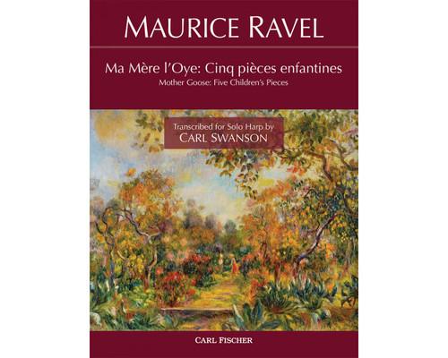 Ravel, Mother Goose: Five Children's Pieces (transcr. Swanson) [CF:H82]