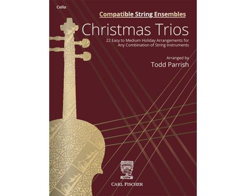 Compatible String Ensembles: Christmas Trios - Cello (arr. Parrish) [CF:BF144]