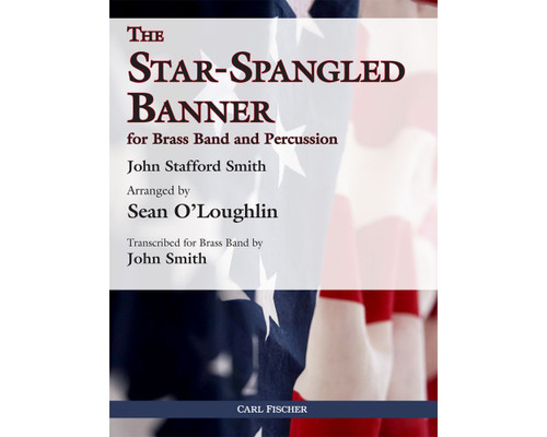 The Star-Spangled Banner for Brass Band and Percussion (arr. O'Loughlin) [CF:WE38]