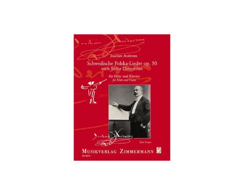 Andersen - Schwedische Polska-Lieder Op. 50 for Flute and Piano [Press:ZM36270]