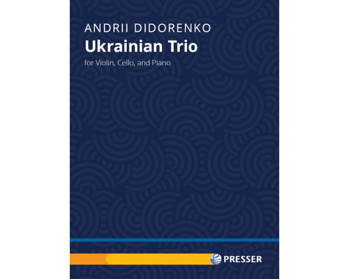 Didorenko, Ukrainian Trio for Violin, Cello and Piano [Press:114-41927]