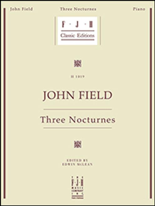 Field, 3 Nocturnes [FJH:H1019]