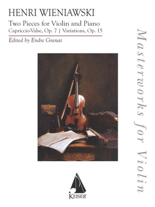Weniawski, Two Pieces – Capriccio-Valse, Op. 7 & Variations, Op. 15 [HL:370364]