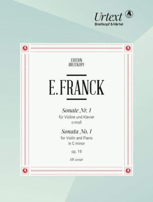 Franck, Eduard: Sonata No. 1 for Violin and Piano in c minor [Breit:EB32046]