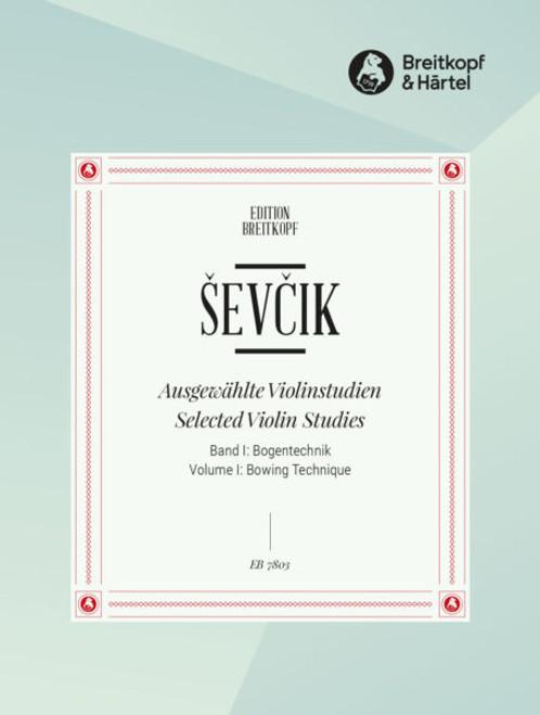 Sevcik, Selected Violin Studies, Volume 1: Bowing Technique [Breit:EB7803]